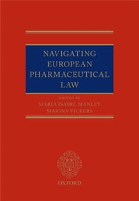 Navigating European Pharmaceutical Law: An Expert's Guide