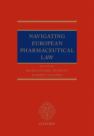 Navigating European Pharmaceutical Law An Expert's Guide