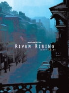 River Rising: Earth Tales