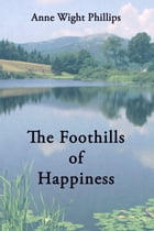 The Foothills of Happiness