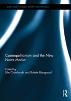 Cosmopolitanism and the New News Media