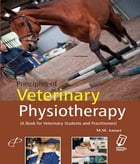 Principles of Veterinary Physiotherapy: A Book for Veterinary Students and Practitioners by Md. Moin Dr. Ansari