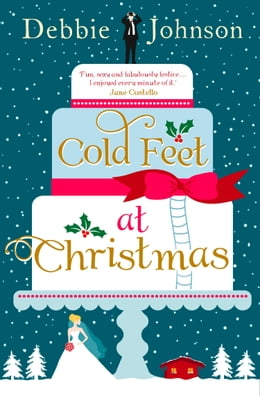 Book Cold Feet at Christmas by Debbie Johnson