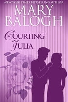 Courting Julia by Mary Balogh