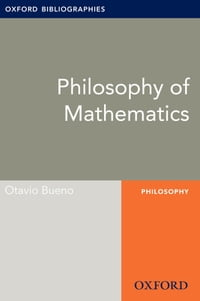Philosophy of Mathematics: Oxford Bibliographies Online Research Guide