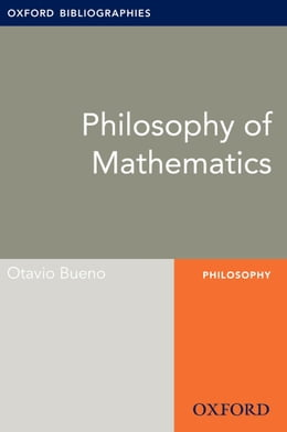 Book Philosophy of Mathematics: Oxford Bibliographies Online Research Guide by Otavio Bueno
