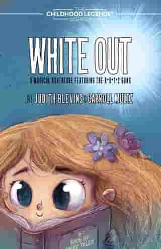 White Out: The Childhood Legends Series