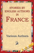 Stories By English Authors In France 02c4d4c7-4530-4013-b60f-197142506704