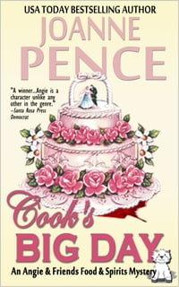 Cook's Big Day: An Angie & Friends Food & Spirits Mystery