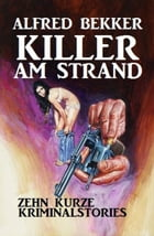 Killer am Strand by Alfred Bekker