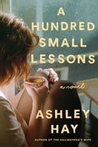 A Hundred Small Lessons Cover Image