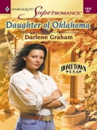 Daughter of Oklahoma by Darlene Graham