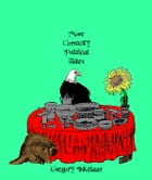 More Correctly Political Fairy Tales: Correctly Political Tales by Gregory Inkelaar