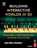 Building Interactive Worlds in 3D: Virtual Sets and Pre-Visualization for Games, Film & the Web 22bf44e3-883c-402e-ad22-ee0376b15ee9