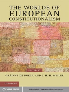 The Worlds of European Constitutionalism