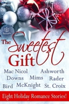 The Sweetest Gift by Susan Mac Nicol