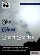 The Ghost Short Stories: Selected Shorts Collection by Oldiees Publishing