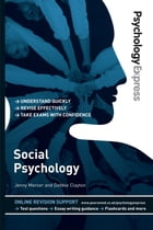 Psychology Express: Social Psychology by Dr Jenny Mercer
