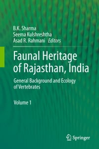 Faunal Heritage of Rajasthan, India: General Background and Ecology of Vertebrates