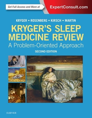 Kryger's Sleep Medicine Review A Problem-Oriented Approach