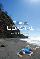 Going Coastal by Jane DiLucchio