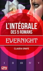Intégrale Evernight by Cécile CHARTRES