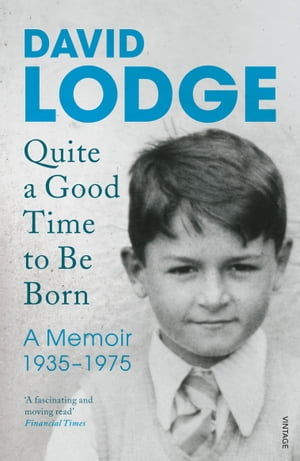 Quite A Good Time to be Born A Memoir: 1935-1975