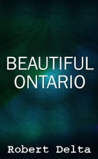 Beautiful Ontario Bankrupt love by Michael Murray