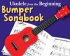 Ukulele From The Beginning: The Bumper Ukulele Songbook by Chester Music