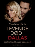 True blood 2 - Levende død i Dallas by Charlaine Harris