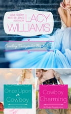 Cowboy Fairytales Books 1 & 2 by Lacy Williams