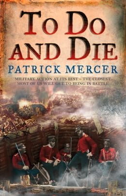Book To Do and Die by Patrick Mercer