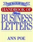 The McGraw-Hill Handbook of More Business Letters