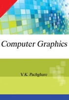 Computer Graphics: 100% Pure Adrenaline by V.K. Pachghare
