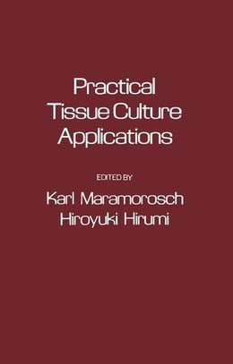 Book Practical Tissue Culture Applications by Maramorosch, Karl
