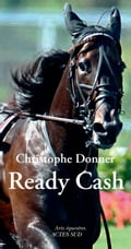 9782330101855 - Christophe Donner: Ready Cash - Livre