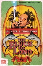 Der Fluch des Lono by Hunter S. Thompson