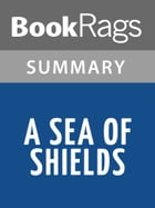 A Sea of Shields by Morgan Rice l Summary & Study Guide by BookRags