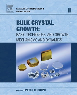 Handbook of Crystal Growth Bulk Crystal Growth