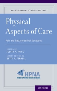 Physical Aspects of Care: Pain and Gastrointestinal Symptoms