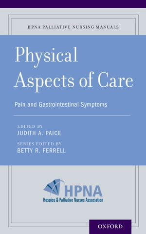 Physical Aspects of Care Pain and Gastrointestinal Symptoms
