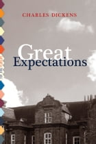 Great Expectations (Illustrated) by Charles Dickens