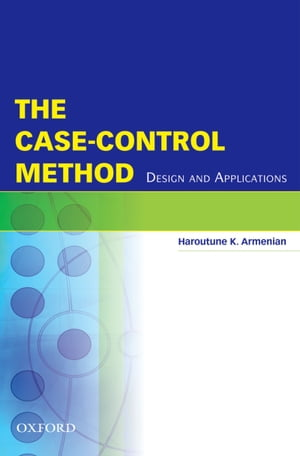 The Case-Control Method Design and Applications