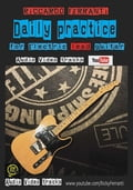 Daily Practice For Electric lead guitar a67d0dca-db19-4e4f-8319-5819be902f48