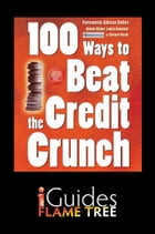 100 Ways to Beat the Credit Crunch: US edition