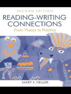 Reading-Writing Connections From Theory to Practice