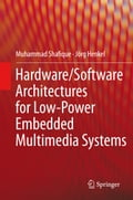 Hardware/Software Architectures for Low-Power Embedded Multimedia Systems b7bc080e-b526-46a6-8d11-7c107dacdba0