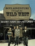 Boys Adventure Through The Wild West Ghost Town 7c61dd37-9ff6-43ac-b70b-63f82b0f3ddf