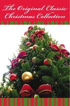The Original Classic Christmas Collection - The Original Classic Edition by various various