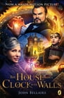 The House With a Clock In Its Walls Cover Image